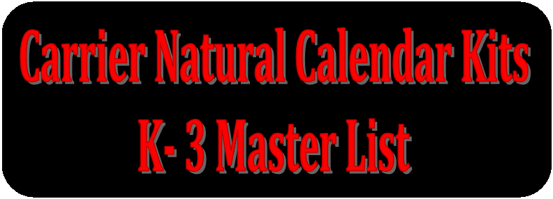 Master List by Month Carrier Natural Calendar K-3